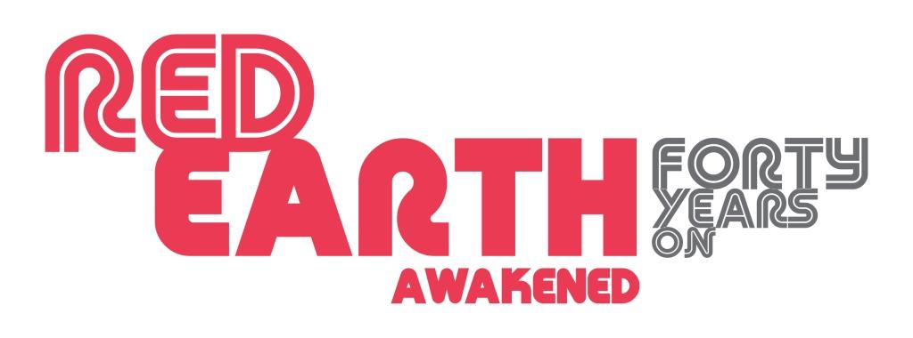 Red Earth Awakened - 40 Years On